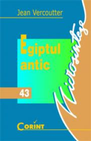 Egiptul antic  - Jean Vercoutter