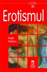 Erotismul - Roger Dadoun