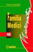 Familia Medici  - Pierre Antonetti