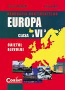 Geografia continentelor - europa caiet cls.a VI-a  - Octavian Mandrut, Silviu Negut