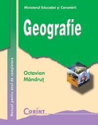 Geografie - manual cls. a XI-a / an de completare  - Octavian Mandrut