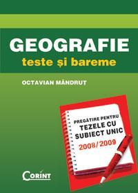 Geografie. teze cu subiect unic 2008-2009  - Octavian Mandrut