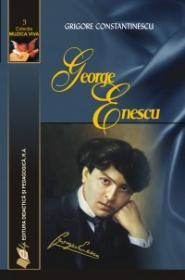 George Enescu - Grigore Constantinescu
