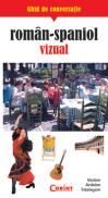 Ghid de conversatie roman-spaniol vizual  - Rudi Kost, Robert Valentin