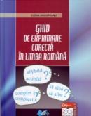 Ghid de exprimare corecta in limba romana - Ungureanu Elena