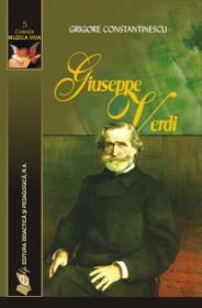 Giusepe Verdi - Grigore Constantinescu