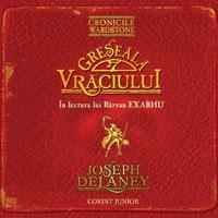 Greseala vraciului - audiobook  - Joseph Delaney