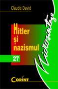 Hitler si nazismul  - Claude David
