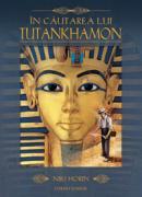 In cautarea lui Tutankhamon  - Niki Horin