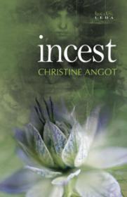 Incest  - Christine Angot