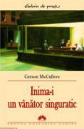 Inima-i un vanator singuratic  - Carson McCullers
