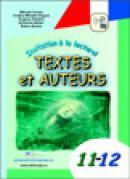 Invitation a la lecture! Textes et Auteurs 11-12 - Mihaela Cosma , Grigore Cristina Mihaela , Stratula Eugenia , Baitan Eufrozina , Raluca Sotran