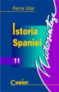 Istoria Spaniei  - Pierre Vilar