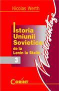 Istoria Uniunii Sovietice. De la Lenin la Stalin  - Nicolas Werth