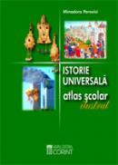 Istorie universala. Atlas scolar ilustrat  - Minodora Perovici