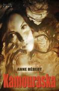 Kamouraska  - Anne Hebert