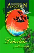 Lebedele si alte povesti  - H.Ch. Andersen