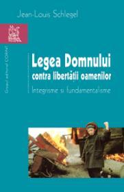 Legea Domnului contra libertatii oamenilor  - Jean-Louis Schlegel