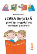 Limba engleza pentru incepatori in imagini...  - Alexandra Ivancu