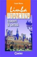 Limba franceza. Elemente de sintaxa  - Ioan Rusu