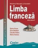 Limba franceza L2 - Manual pentru clasa a IX-a  - D. Groza (coord.), G. Belabed, C. Dobre, D.Ionescu