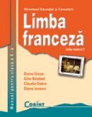 Limba franceza l2 - manual pentru clasa a X-a  - D. Groza, G. Belabed, C. Dobre, D. Ionescu