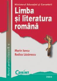 Limba si literatura romana / Iancu - cls.a IX-a  - Marin Iancu, Rodica Lazarescu
