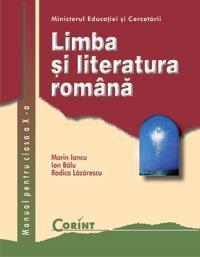 Limba si literatura romana / Iancu - cls.a X-a  - Marin Iancu, Ion Balu, Rodica Lazarescu