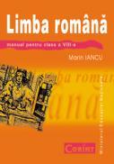 Limba si literatura romana - manual cls. a VIII-a  - Marin Iancu