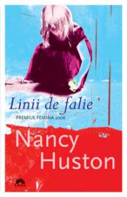 Linii de falie  - Nancy Huston