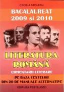 Literatura Romana - Comentarii literare - Bacalaureat 2009 si 2010 - Cecilia Stoleru