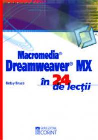 Macromedia Dreamweaver MX in 24 lectii  - Betsy Bruce