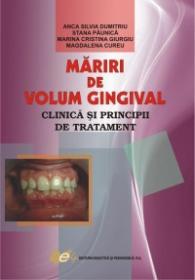 Mariri de volum gingival - Stana Paunica , Marina Cristina Giurgiu , Magdalena Cureu , Anca Silvia Dumitriu