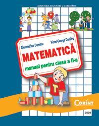 Matematica - manual pentru clasa a II-a  - Alexandrina Dumitru, Viorel-George Dumitru