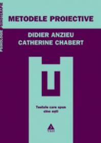 Metodele proiective - Didier Anzieu, Catherine Chabert