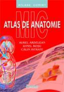 Mic atlas de anatomie  - Aurel Ardelean, Ionel Rosu, Calin Istrate