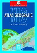 Mic atlas geografic (cartonat/necartonat)  - Octavian Mandrut