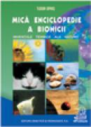 Mica enciclopedie a bionicii-inventii tehnice ale naturii - Opris Tudor