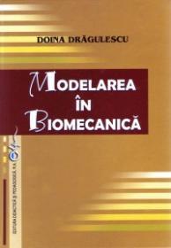 Modelarea in biomecanica - Doina Dragulescu