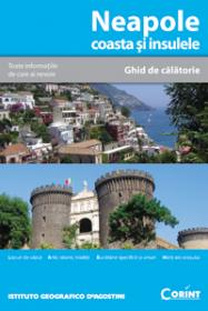 Neapole coasta si insulele. Ghid de calatorie  - Deagostini