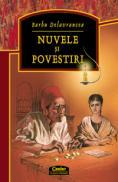 Nuvele si povestiri / Delavrancea  - Barbu Delavrancea