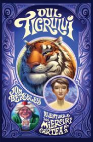Oul tigrului  - Jon Berkeley