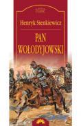 Pan Wolodyjowski  - Henryk Sienkiewicz