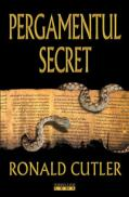 Pergamentul secret  - Ronald Cutler