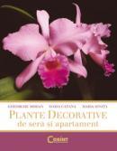 Plante decorative de sera si apartament  - Gheorghe Mohan, Maria Catana, Maria Ionita