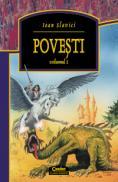 Povesti vol I / Slavici  - Ioan Slavici