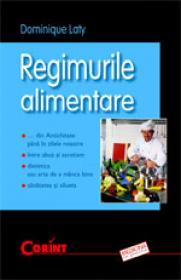 Regimurile alimentare  - Dominique Laty