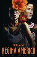 Regina Americii  - Nuria Amat