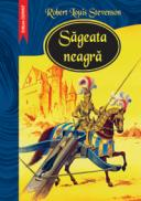 Sageata neagra  - Robert Louis Stevenson