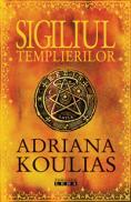 Sigiliul templierilor  - Adriana Koulias